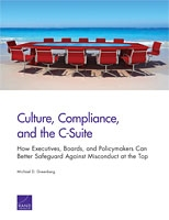 Culture, Compliance, and the C-Suite: How Executives, Boards, and Policymakers Can Better Safeguard Against Misconduct at the Top