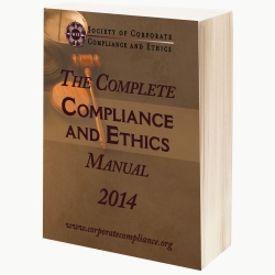 Structuring the Chief Ethics and Compliance Officer and Compliance Function for Success (from The SCCE Complete Compliance and Ethics Manual)