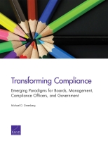 Transforming Compliance: Emerging Paradigms for Boards, Management, Compliance Officers and Government