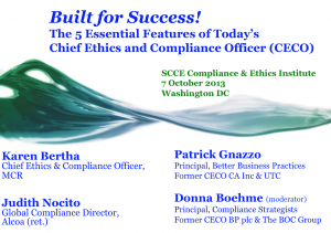 Built for Success! The Five Essential Features of Today's Chief Ethics and Compliance Officer (CECO) Position