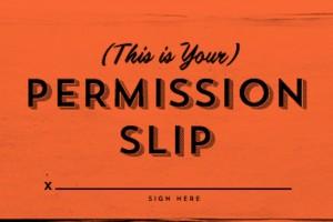 A permission slip to raise questions